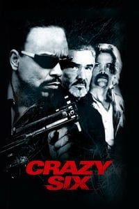 Nonton Film Crazy Six (1997) Subtitle Indonesia Streaming Movie Download
