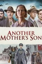 Nonton Film Another Mother's Son (2017) Subtitle Indonesia Streaming Movie Download