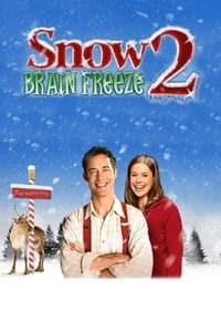 Snow 2: Brain Freeze (2013)