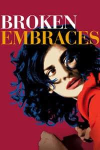 Broken Embraces (2009)