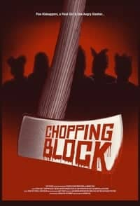 Nonton Film Chopping Block (2016) Subtitle Indonesia Streaming Movie Download