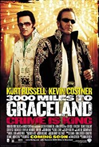 Nonton Film 3000 Miles to Graceland (2001) Subtitle Indonesia Streaming Movie Download