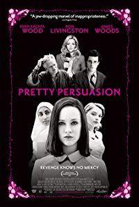 Pretty Persuasion (2005)