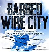 Nonton Film Barbed Wire City: The Unauthorized Story of Extreme Championship Wrestling (2013) Subtitle Indonesia Streaming Movie Download