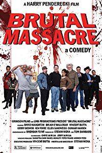 Brutal Massacre: A Comedy (2008)