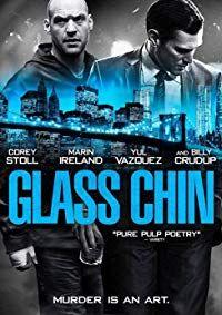 Glass Chin (2014)
