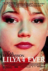 Lilya 4-ever (2002)