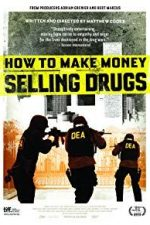 Nonton Film How to Make Money Selling Drugs (2012) Subtitle Indonesia Streaming Movie Download