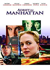 Adrift in Manhattan (2007)