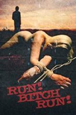 Nonton Film Run! Bitch Run! (2009) Subtitle Indonesia Streaming Movie Download