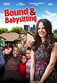 Nonton Film Bound & Babysitting (2015) Subtitle Indonesia Streaming Movie Download