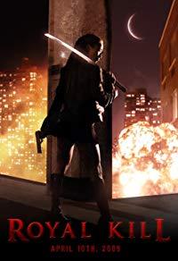 Royal Kill (2009)
