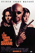 Nonton Film A Low Down Dirty Shame (1994) Subtitle Indonesia Streaming Movie Download