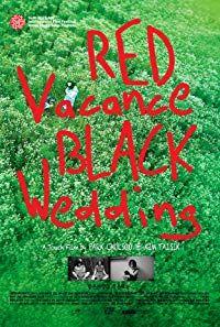 Red Vacance Black Wedding (2011)