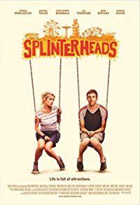 Splinterheads (2009)