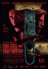 The Evil That Men Do (2016)