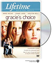Gracie's Choice (2004)