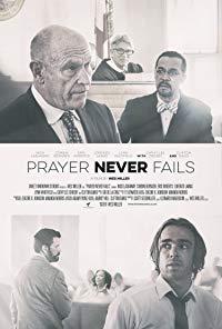 Prayer Never Fails (2016)