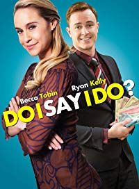 Nonton Film Do I Say I Do? (2017) Subtitle Indonesia Streaming Movie Download