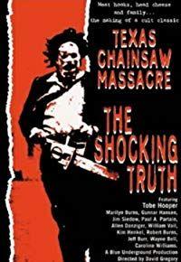 Texas Chain Saw Massacre: The Shocking Truth (2017)