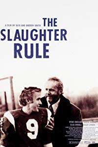Nonton Film The Slaughter Rule (2002) Subtitle Indonesia Streaming Movie Download