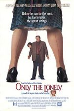 Nonton Film Only the Lonely (1991) Subtitle Indonesia Streaming Movie Download