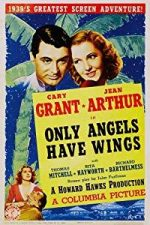 Nonton Film Only Angels Have Wings (1939) Subtitle Indonesia Streaming Movie Download