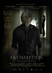 Nonton Film Anomalous (2016) Subtitle Indonesia Streaming Movie Download