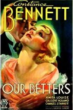 Nonton Film Our Betters (1933) Subtitle Indonesia Streaming Movie Download