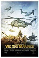 Nonton Film We, the Marines (2017) Subtitle Indonesia Streaming Movie Download