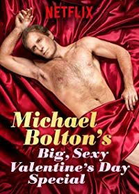 Nonton Film Michael Bolton's Big, Sexy Valentine's Day Special (2017) Subtitle Indonesia Streaming Movie Download