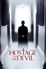 Nonton Film Hostage to the Devil (2016) Subtitle Indonesia Streaming Movie Download