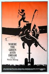 Where the Green Ants Dream (1984)