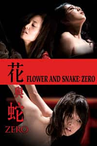 Nonton Film Flower and Snake: Zero (2014) Subtitle Indonesia Streaming Movie Download