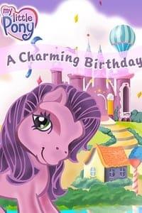My Little Pony: A Charming Birthday (2018)