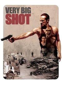 Very Big Shot (2015)