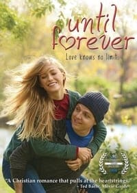 Nonton Film Until Forever (2016) Subtitle Indonesia Streaming Movie Download