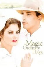 Nonton Film The Magic of Ordinary Days (2005) Subtitle Indonesia Streaming Movie Download