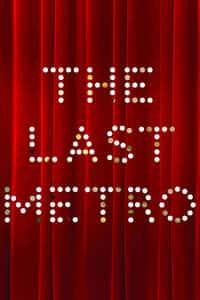 The Last Metro (1980)