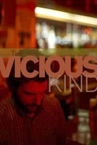 The Vicious Kind (2009)