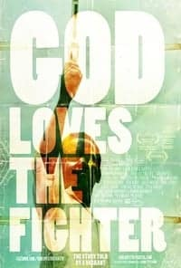 Nonton Film God Loves The Fighter (2014) Subtitle Indonesia Streaming Movie Download