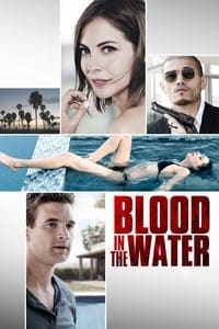 Nonton Film Blood in the Water (2016) Subtitle Indonesia Streaming Movie Download