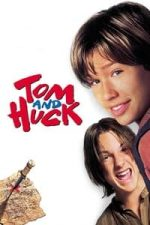 Nonton Film Tom and Huck (1995) Subtitle Indonesia Streaming Movie Download