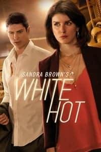 Sandra Brown's White Hot (2016)