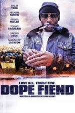 Nonton Film Dope Fiend (2017) Subtitle Indonesia Streaming Movie Download