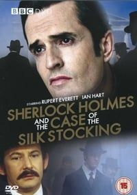 Nonton Film Sherlock Holmes and the Case of the Silk Stocking (2004) Subtitle Indonesia Streaming Movie Download
