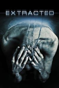 Extracted (2012)