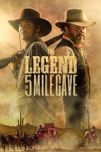 The Legend of 5 Mile Cave (2019)