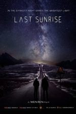 Nonton Film Last Sunrise (2019) Subtitle Indonesia Streaming Movie Download