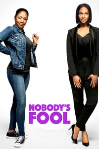 Nonton Film Nobody's Fool (2018) Subtitle Indonesia Streaming Movie Download